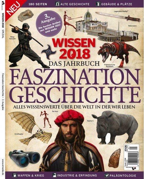 Wissen Spezial 1/2018 Faszination Geschichte